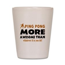Awesome Ping pong designs Shot Glass