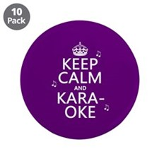 "Keep Calm and Karaoke 3.5"" Button (10 pack)"