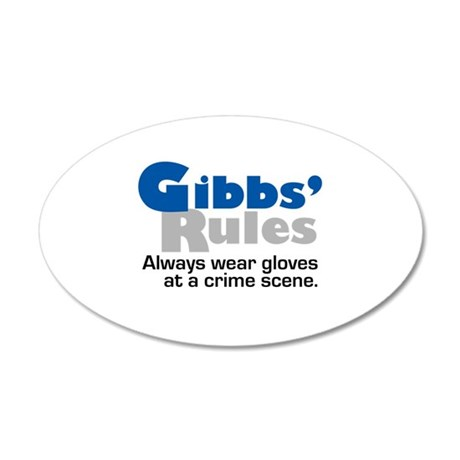 Gibbs Rules Wear Gloves 35x21 Oval Wall Decal