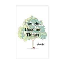Thoughts Become Things Rectangle Decal