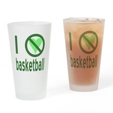 I Hate Basketball Drinking Glass