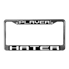 Player Hater License Plate Frame