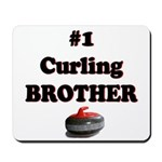 #1 Curling Brother Mousepad