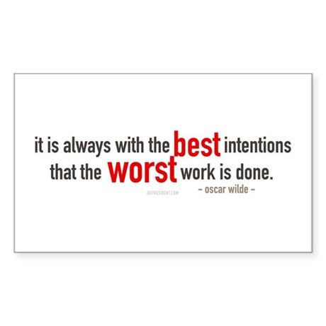 Best Intentions Oscar Wilde Quote Sticker (Rectang