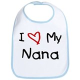 I Love My Nana Bib