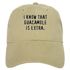 Guacamole is Extra - Baseball Cap