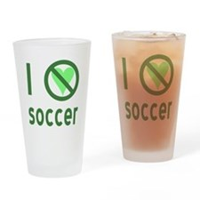 I Hate Soccer Drinking Glass