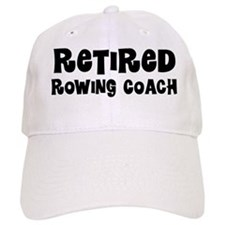 Retired Rowing Coach Baseball Baseball Cap
