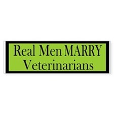 Real Men Marry Veterinarians Lime Bumper Bumper Sticker