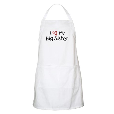 I Love My Big Sister BBQ Apron