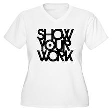 Show_work_blk Plus Size T-Shirt