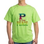 P is for Peace Green T-Shirt