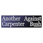 Another Carpenter Against Bush (Sticker)