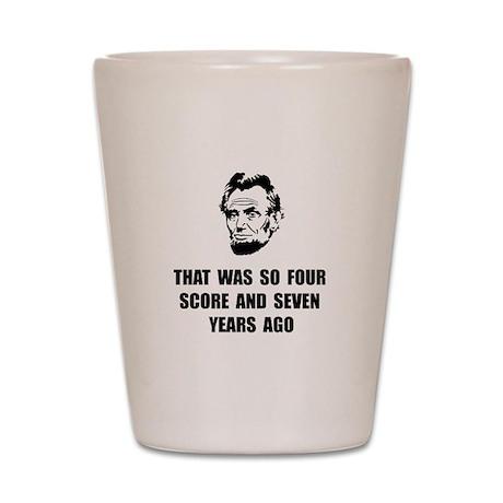 Lincoln So Shot Glass