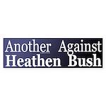 Another Heathen Against Bush (Sticker)