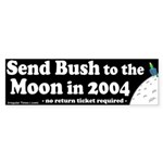 Bush to the Moon Bumper Sticker
