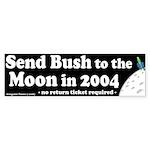 Bush to the Moon Bumper Sticker