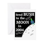 Send Bush to the Moon Greeting Cards (6)