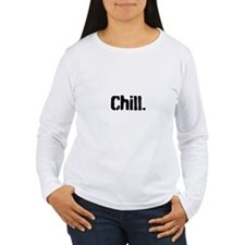 Chill Long Sleeve T-Shirt