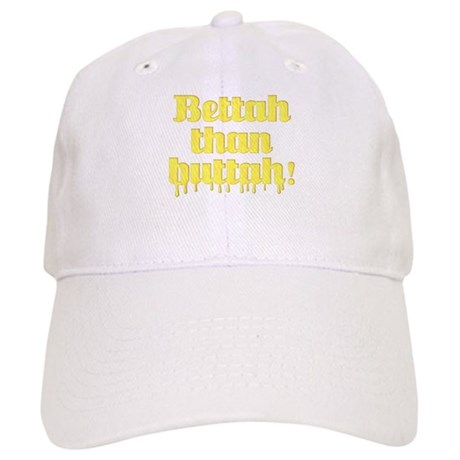Bettah Than Buttah Cap