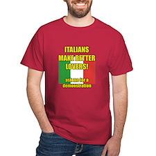 Italian better lover T-Shirt