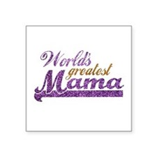 Worlds Greatest Mama Sticker