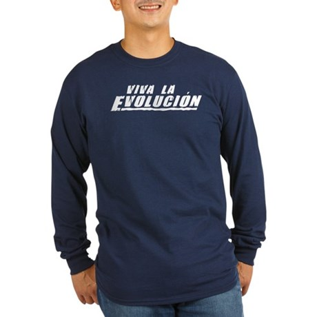 Viva la Evolucion Long Sleeve Dark T-Shirt