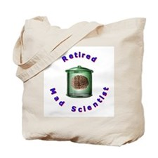 Retired Mad Scientist Tote Bag
