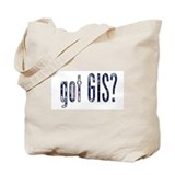 It's a Big World/Got GIS? Tote Bag