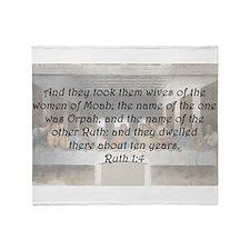 Ruth 1:4 Throw Blanket
