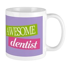 Awesome Dentist Gift Small Mugs