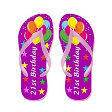 21ST BIRTHDAY Flip Flops