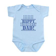 Happy Birthday Dad Infant Bodysuit