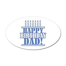 Happy Birthday Dad 35x21 Oval Wall Decal