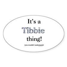 Tibbie Thing Oval Decal