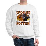 Spoiled Rotten Dachshund Sweatshirt