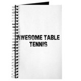 Awesome Table Tennis Journal