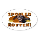 Spoiled Rotten Dachshund Oval Sticker