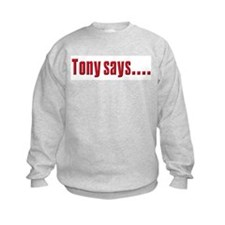 Tony Soprano buy real Estate Sweatshirt
