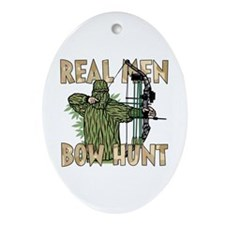 Real Men Bow Hunt Oval Ornament