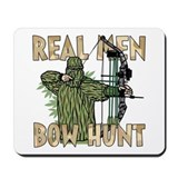 Real Men Bow Hunt Mousepad