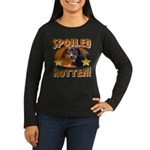 Spoiled Rotten Dachshund Women's Long Sleeve Dark