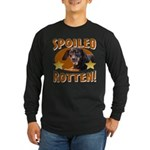 Spoiled Rotten Dachshund Long Sleeve Dark T-Shirt
