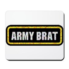 Army Brat Mousepad