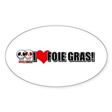 I Love Foie Gras Decal