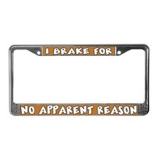 No Apparent Reason License Plate Frame