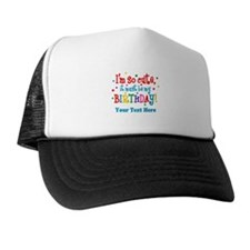 So Cute Birthday Personalized Trucker Hat