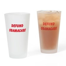 Defund Obamacare Drinking Glass