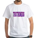 Truthiness White T-Shirt