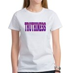 Truthiness Women's T-Shirt